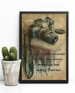 Photography Passion Camera Lovers Anyone can take a picture